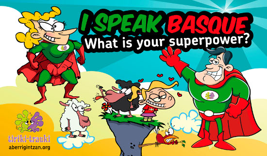 I speak Basque. What is your super power?